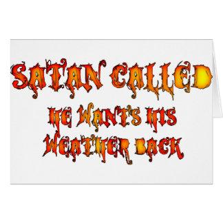 Satan llamó la ola de calor 2011 tarjeta de felicitación