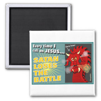Satan Loses The Battle Christian Gift 2 Inch Square Magnet