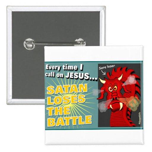 Satan Loses The Battle Christian Gift Pin
