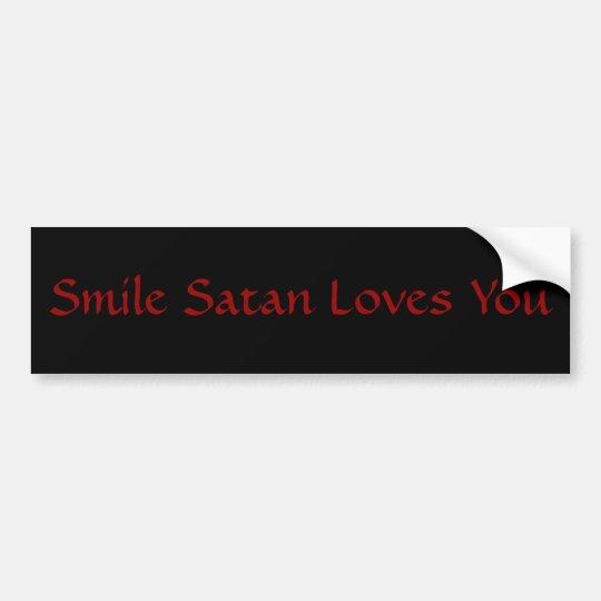 Satan Loves You Bumper Sticker