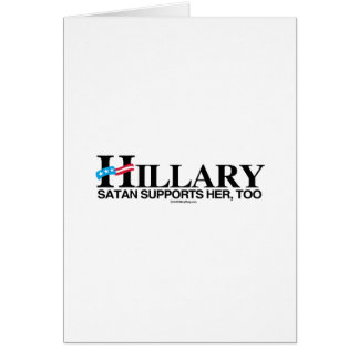 Satan Supports Hillary, Too Stationery Note Card