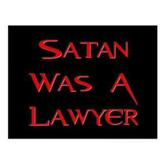 Satan Was A Lawyer Postcard