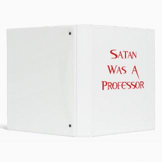 Satan Was A Professor Binder