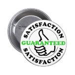 Satisfacción garantizada pins