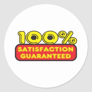 Satisfaction Guaranteed Round Stickers