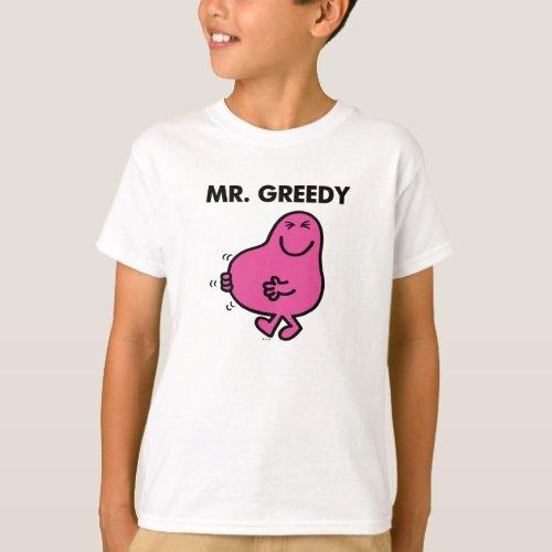 Satisfied Mr Greedy T_Shirt