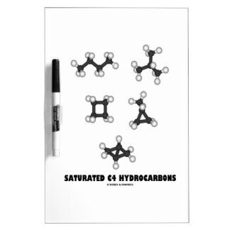 Saturated C4 Hydrocarbons (Oil Chemical Molecules) Dry-Erase Board