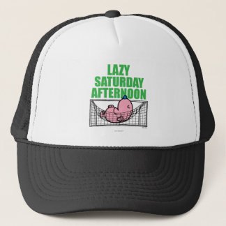 Saturday Afternoon With Mr. Lazy Trucker Hat