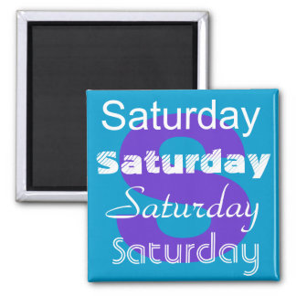 Saturday Day of the Week Magnet