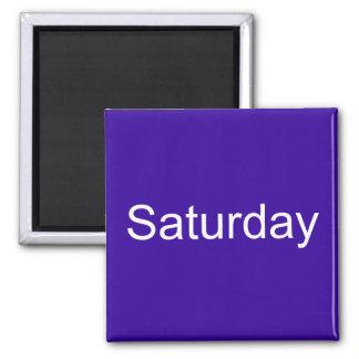 Saturday Magnet