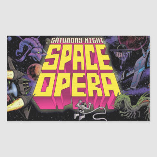Saturday Night Space Opera Stickers! Rectangular Sticker