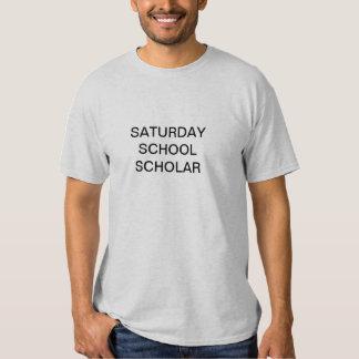 saturday school scholar T-Shirt