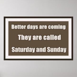 Saturday & Sunday Humor Poster
