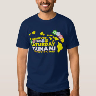 Saturday Tsunami Survivor Tee Shirt