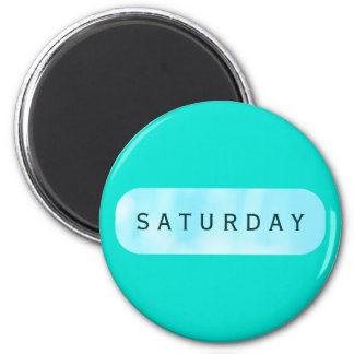 Saturday Turquoise Round Magnet by Janz