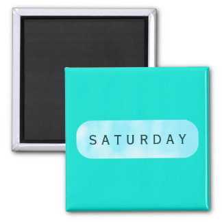 Saturday Turquoise Square Magnet by Janz