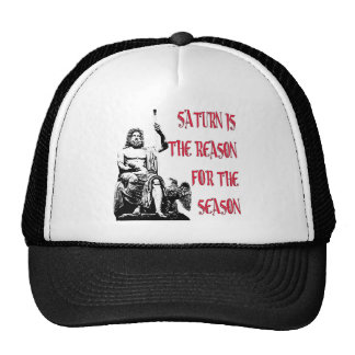 Saturn is the Reason for the Season Trucker Hat