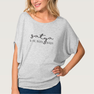 Satya: Be You, Truthful & Authentic (Gray Letters) T-Shirt
