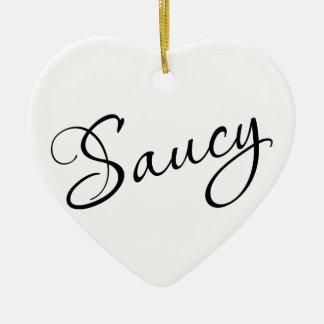 Saucy! Ceramic Ornament