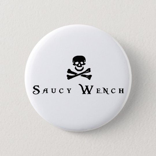 Saucy Wench Button