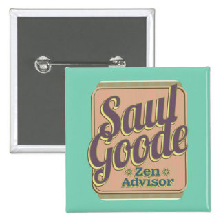 Saul Goode – Zen Advisor Pinback Button