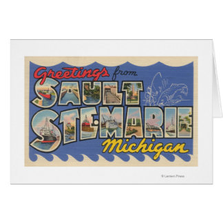 Sault Ste. Marie, Michigan - Large Letter Greeting Card
