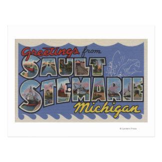 Sault Ste. Marie, Michigan - Large Letter Scenes Postcard
