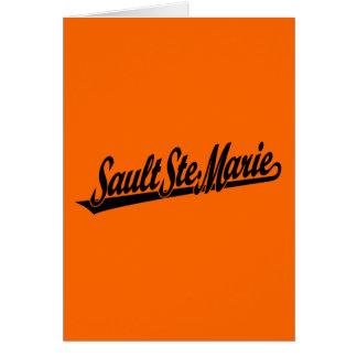 Sault Ste. Marie script logo in black Greeting Card