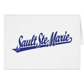 Sault Ste. Marie script logo in blue Greeting Card