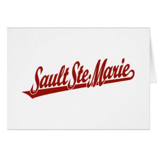 Sault Ste. Marie script logo in red Greeting Card