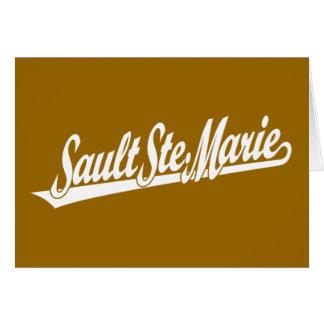 Sault Ste. Marie script logo in white Greeting Card