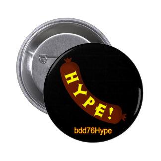 Sausage Hype! bdd76Hype Badge Pinback Button