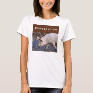 Sausage strolls T-shirt