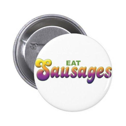 Sausages, Eat Pinback Button