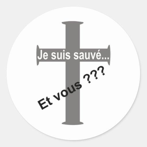 ¿Sauvé de los suis de Je - y vous??? Pegatina Redonda