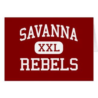 Savanna - Rebels - High - Anaheim California Greeting Card