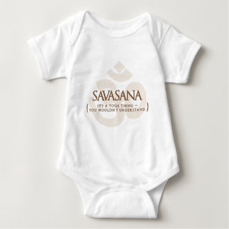 Savasana It's A Yoga Thing You Wouldn't Understand Baby Bodysuit