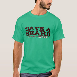 Save a Beard T-Shirt