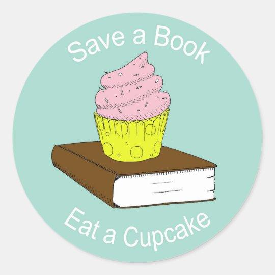 Save A Book Eat A Cupcake - Sticker