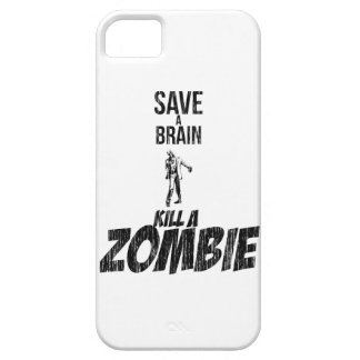 Save a brain Kill a zombie iPhone 5 Cases