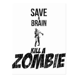 Save a brain Kill a zombie Postcard