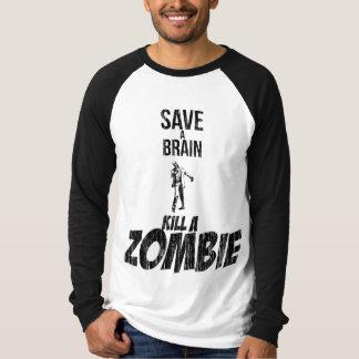 Save a brain Kill a zombie Tees
