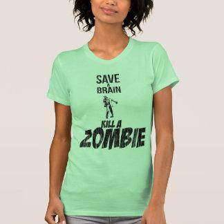 Save a brain Kill a zombie T-shirt