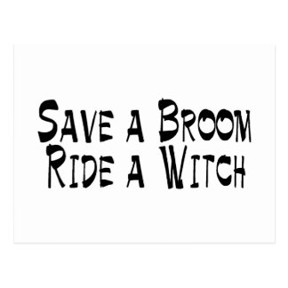 Save a Broom Ride a Witch 3 Postcard