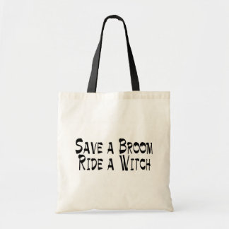 Save a Broom Ride a Witch 3 Tote Bag