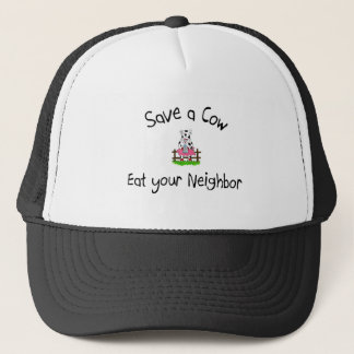 Save A Cow Eat Your Neighbor Trucker Hat