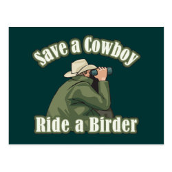Postcard with Save A Cowboy... Ride A Birder design