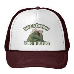 Trucker Hat with Save A Cowboy... Ride A Birder design