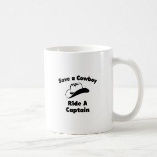 Save a Cowboy .. Ride a Captain Classic White Coffee Mug