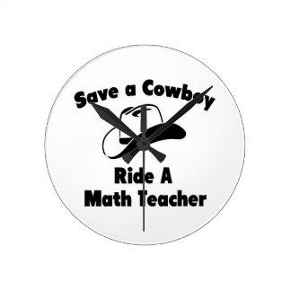 Save a Cowboy .. Ride a Math Teacher Clock